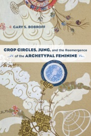 Crop Circles Jung And The Reemergence Of The Archetypal Feminine