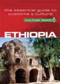 Ethiopia - Culture Smart!
