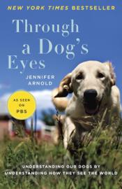Through a Dog's Eyes book