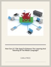 How Schools Can Use ICT To Enhance The Teaching And Learning Of The Welsh Language