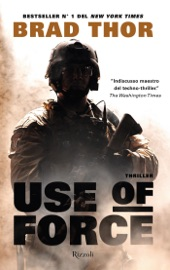 Use of force - Brad Thor by  Brad Thor PDF Download