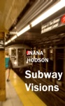 Subway Visions