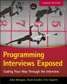 Programming Interviews Exposed - John Mongan, Noah Suojanen Kindler & Eric Giguere