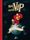 MiniVip E SuperVip