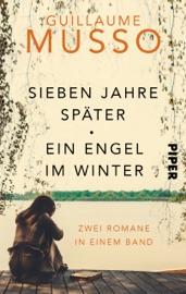 SIEBEN JAHRE SPäTER/EIN ENGEL IM WINTER