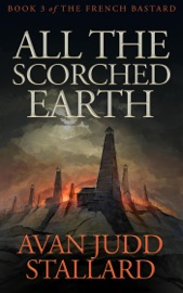 ALL THE SCORCHED EARTH