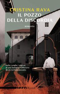 Il pozzo della discordia (Nero Rizzoli) Book Cover