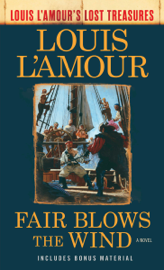 Fair Blows the Wind (Louis L'Amour's Lost Treasures) PDF Download