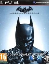 Batman: Arkham Origins Guide And Walkthrough