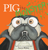 Pig the Monster Book Cover