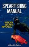 Spearfishing Manual Insider Secrets Revealed