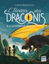 LHritier Des Draconis - Tome 2 La Sculptrice De Dragons