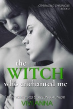 The Witch Who Enchanted Me