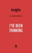 Insights on Maria Shriver's I've Been Thinking