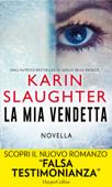 Download and Read Online La mia vendetta