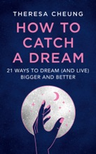 How To Catch A Dream