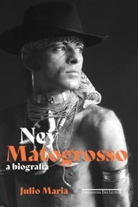 Ney Matogrosso Book Cover