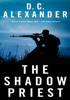 D.C. Alexander - The Shadow Priest artwork