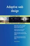 Adaptive Web Design A Complete Guide