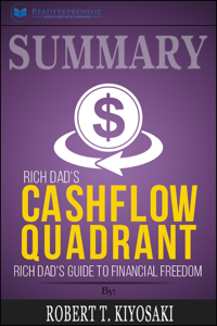 Summary of Rich Dad's Cashflow Quadrant: Guide to Financial Freedom by Robert T. Kiyosaki La couverture du livre martien