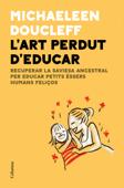 L'art perdut d'educar Book Cover