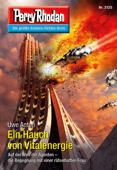 Download and Read Online Perry Rhodan 3125: Ein Hauch von Vitalenergie