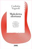Maledetta sfortuna Book Cover