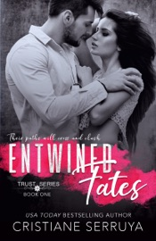 Entwined Fates - Cristiane Serruya