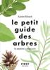 Le Petit Guide pour reconnaître les arbres - Xavier Nitsch
