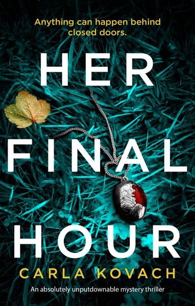 Her Final Hour - Carla Kovach book cover
