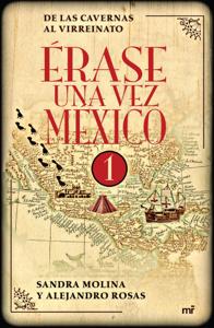 Érase una vez México 1 Book Cover