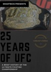 25 Years Of UFC