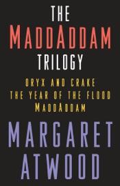 The MaddAddam Trilogy Bundle PDF Download