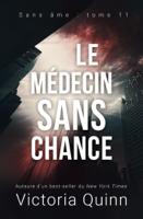 Download and Read Online Le médecin sans chance