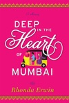 Deep In The Heart Of Mumbai