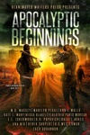 Apocalyptic Beginnings Box Set