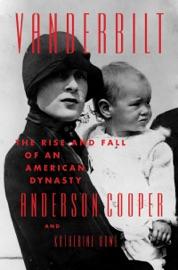 Vanderbilt - Anderson Cooper & Katherine Howe by  Anderson Cooper & Katherine Howe PDF Download