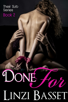 Done For - Book Two - Linzi Basset book