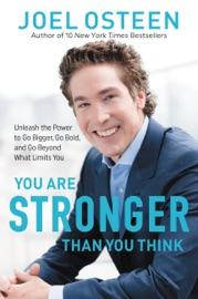 You Are Stronger than You Think - Joel Osteen by  Joel Osteen PDF Download