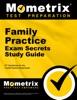 Family Practice Exam Secrets Study Guide: