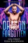 Dragon Forgotten A Spellbound Souls Reverse Harem Prequel