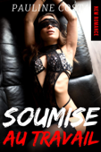 Download and Read Online Soumise au Travail // New Romance