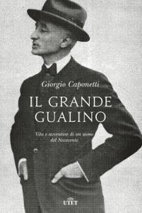 Il grande Gualino Copertina del libro