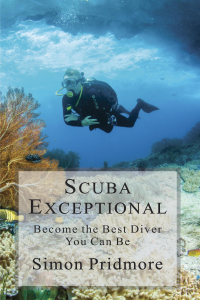Scuba Exceptional - Become the Best Diver You Can Be