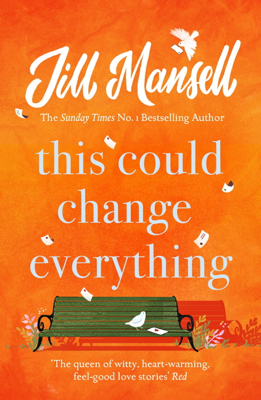Jill Mansell - This Could Change Everything book