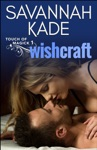 Wishcraft- A Touch Of Magick Book 1
