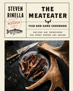 The MeatEater Fish and Game Cookbook Book Cover