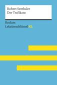 Der Trafikant von Robert Seethaler: Reclam Lektüreschlüssel XL