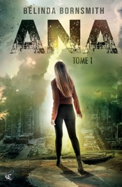 Ana - Tome 1