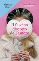 Download and Read Online Il fascino discreto dell'amore